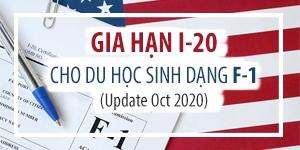 Gia hạn I-20 cho du học sinh dạng F-1 (Update Oct 2020)