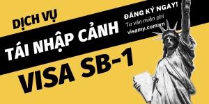 Dịch Vụ Visa SB1 - Thị Thực Cho Thường Trú Nhân Xin Tái Nhập Cảnh