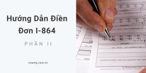 Hướng Dẫn Điền Đơn I-864 Phần II