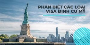 Phân biệt các loại visa định cư mỹ